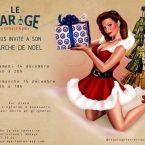 Marché de Noël au Garage 14-15 décembre